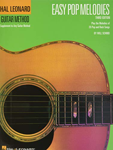 9780793573851: Hal Leonard Guitar Method: Easy Pop Melodies - 3rd Edition (Hal Leonard Guitar Method (Songbooks))