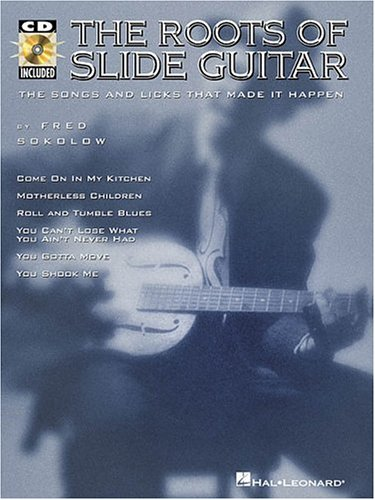 The Roots of Slide Guitar (0793577357) by Sokolow, Fred