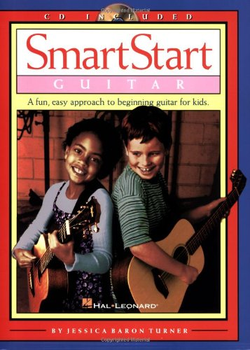 SmartStart Guitar: A Fun, Easy Approach to: Turner, Jessica Baron
