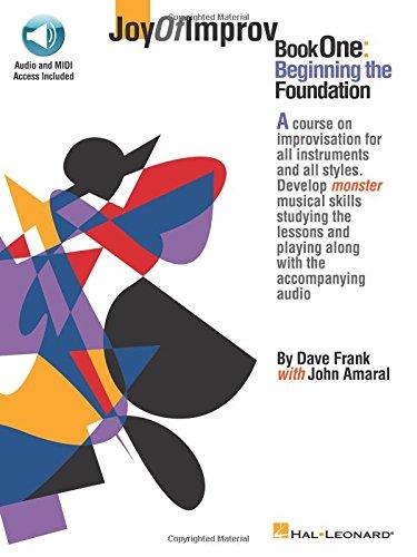 Joy of Improv, Book 1: Composer-Dave Frank; Composer-John Amaral