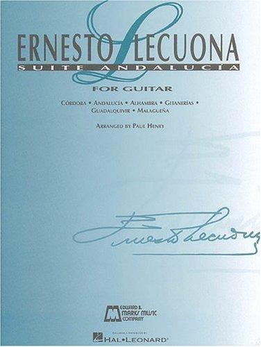 9780793579716: ERNESTO LECUONA SUITE ANDALUCIA FOR GUITAR