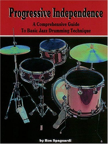 9780793579921: Progressive Independence A comprehensive Guide to Basic Jazz Drummimg Techniques
