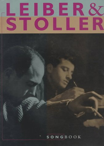 Leiber & Stoller: Songbook, 1993 Warner Bros. Edition: Mike Stoller & Jerry Leiber