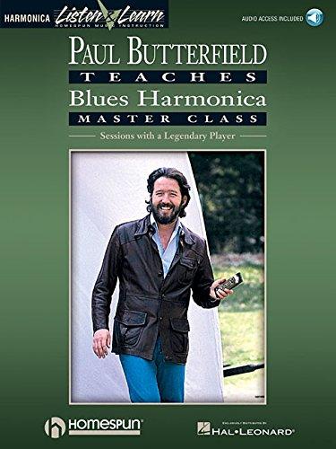 9780793581306: Paul Butterfield Teaches Blues Harmonica Master Class (Listen & learn. Harmonica)