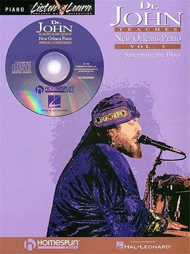 9780793581788: Dr. John Teaches New Orleans Piano: Sanctifying the Blues: 3