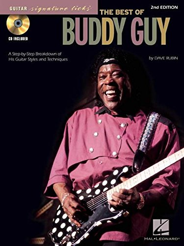 9780793581801: The Best of Buddy Guy: A Step-by-step Breakdown of His Guitar Styles and Techniques