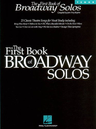 9780793582853: The First Book of Broadway Solos: Tenor Edition