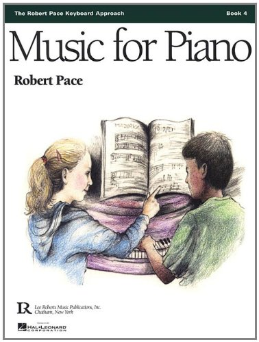 Music for Piano, Book 4 (Robert Pace: Robert Pace