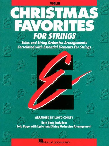 9780793583911: Essential Elements Christmas Favorites for Strings: Violin Book (Parts 1/2) (Essential Elements for Strings)