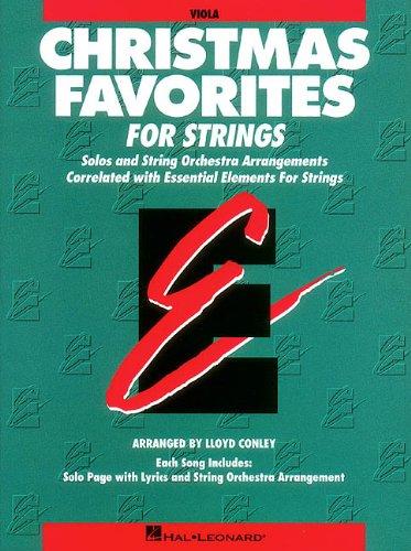 Essential Elements Christmas Favorites for Strings: Viola: Conley, Lloyd