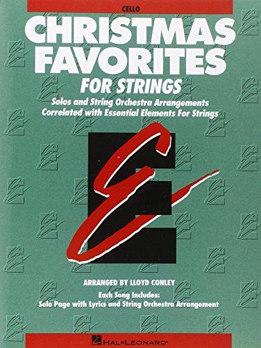 Essential Elements Christmas Favorites For Strings -: Conley, Lloyd
