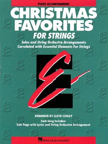 Essential Elements Christmas Favorites for Strings: Piano: Conley, Lloyd