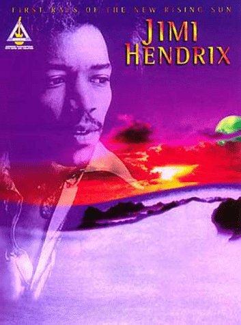 Jimi Hendrix: First Rays of the New: Hendrix, Jimi