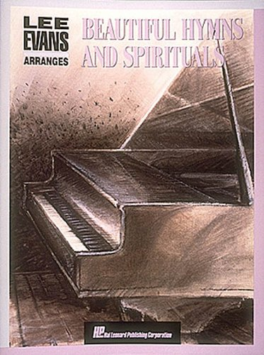 Beautiful Hymns And Spirituals: Evans, Lee