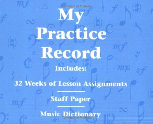 My Practice Record: Hal Leonard Student Piano