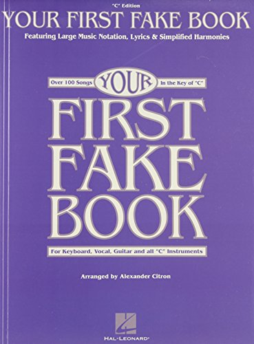 9780793585038: Your First Fake Book: Over 100 Songs in the Key of