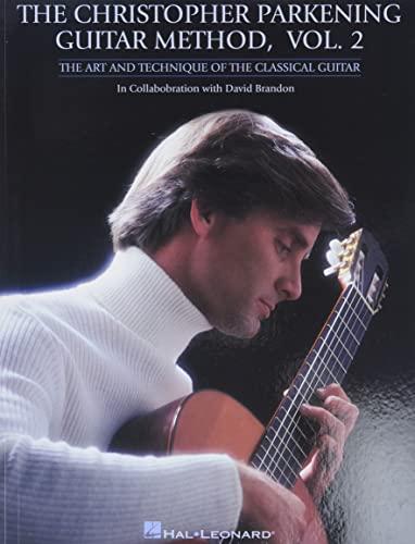 9780793585212: The christopher parkening guitar method - vol. 2 guitare