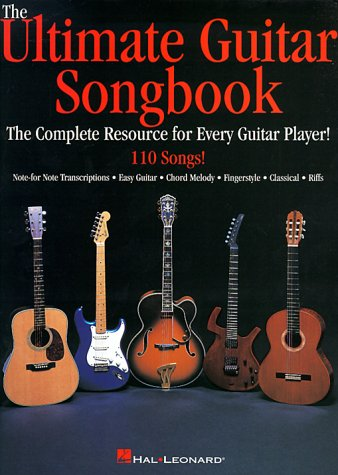 The Ultimate Guitar Songbook The Complete Resource for Every Guitar Player!: Corp., Hal Leonard