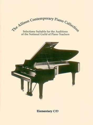 9780793586820: ALLISON CONTEMPORARY PIANO COLLECTION ELEM C/D NATIONAL GUILD AUDITIONS