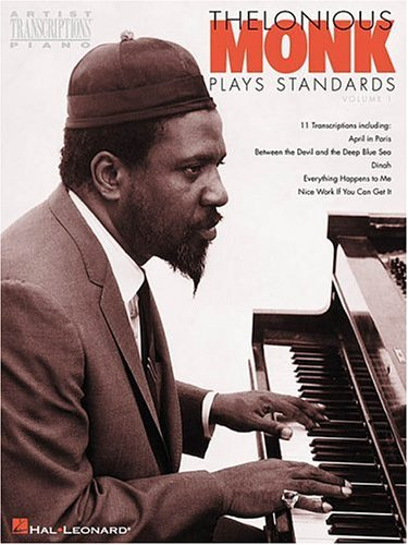 9780793587568: Thelonious Monk Plays Standards: Piano Transcriptions