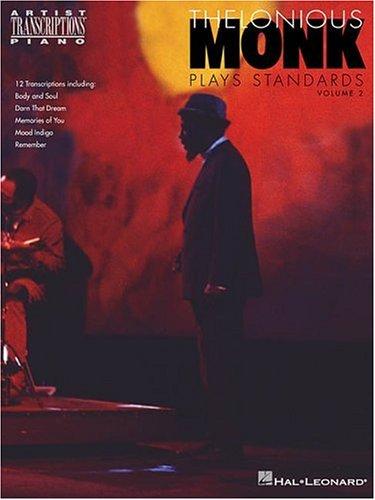 9780793587575: Thelonious Monk Plays Standards - Volume 2: Piano Transcriptions (Artist Transcriptions)