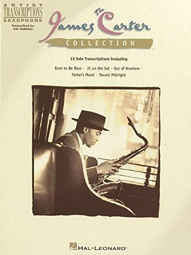 9780793587957: The james carter collection saxophone
