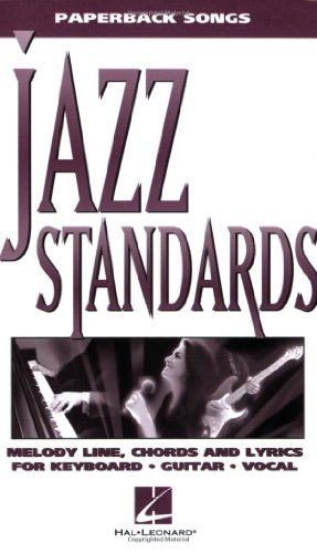 9780793588725: Jazz Standards: Melody Line, Chords and Lyrics for Keyboard, Guitar, Vocal (Paperback Songs)