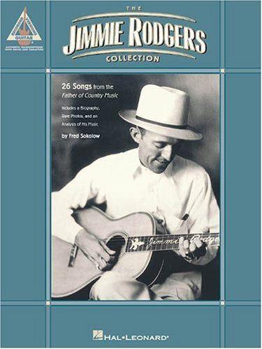 The Jimmie Rodgers Collection (Guitar Recorded Version): Rodgers, Jimmie