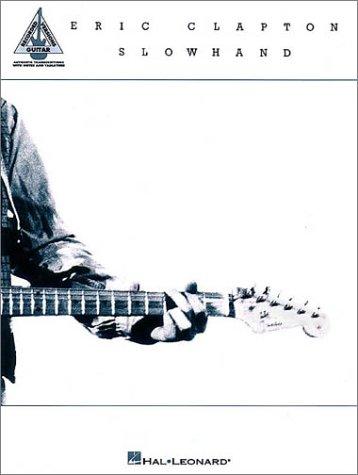 Eric Clapton; Slowhand