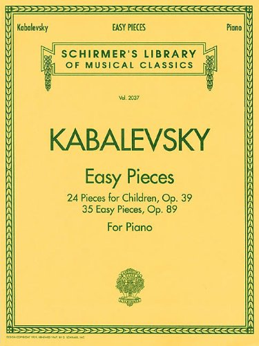 9780793589302: Dmitri Kabalevsky Easy Pieces for Piano: 24 Pieces for Children, Op. 39 35 Easy Pieces, Op. 89