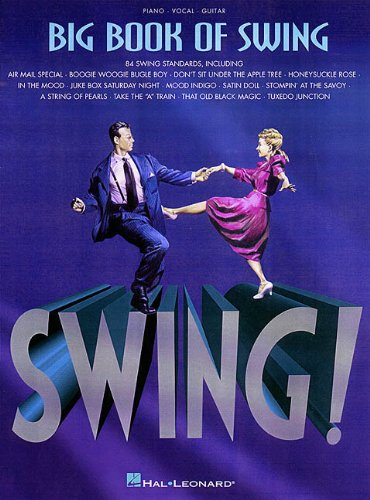 The Big Book of Swing: Piano, Vocal, Guitar