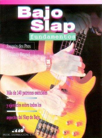 Slap Bass: Josquin des Pres,