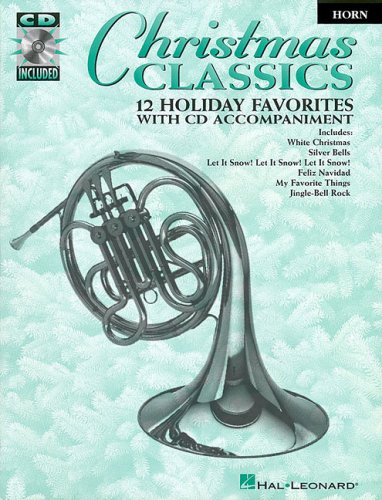 9780793590766: Christmas Classics: 12 Holiday Favorites for French Horn
