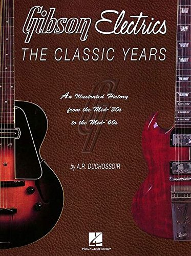 9780793592104: Gibson Electrics: the Classic Years