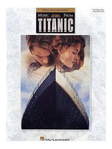 9780793594795: Music from Titanic: Piano Accompaniments for String Instrumental Folios