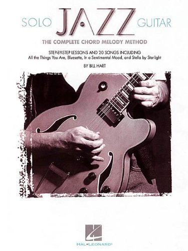 9780793595433: Solo Jazz Guitar: The Complete Chord Melody Method