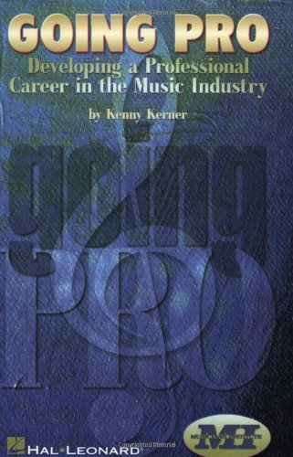 9780793595945: Going Pro: Developing a Professional Career in the Music Industry