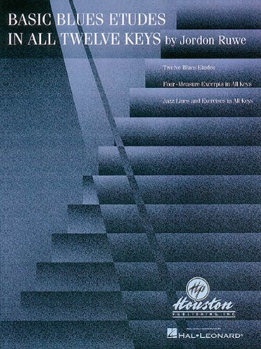 Basic Blues Etudes In All Twelve Keys.: Ruwe,Jordon.