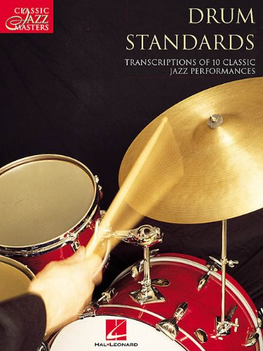 Drum Standards: Classic Jazz Masters Series (Paperback)
