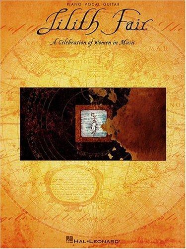 Lilith Fair : A Celebration of Women in Music: Hal Leonard Publishing Corporation