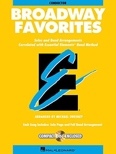 9780793598403: BROADWAY FAVORITES CONDUCTOR ESSENTIAL ELEMENTS BAND CONDUCTOR BK/CD (Essential Elements Band Method)