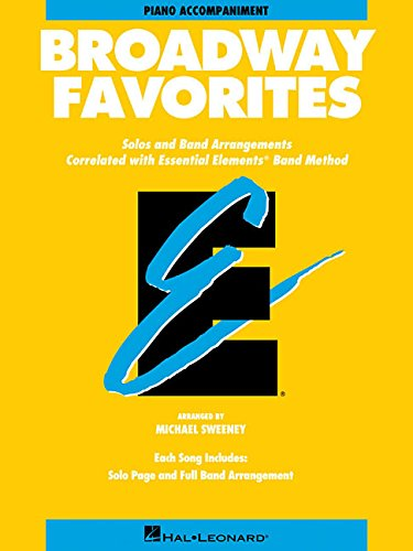 9780793598588: Essential Elements Broadway Favorites - Piano Accompaniment