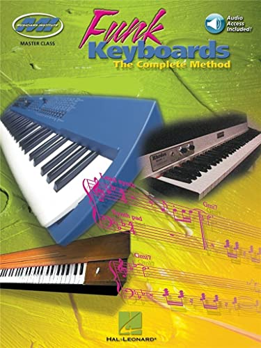 9780793598700: Funk Keyboards: The Complete Method--A Contemporary Guide to Chords, Rhythms, and Licks (Book & CD)