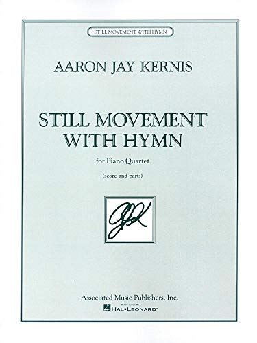 9780793598960: Still Movement with Hymn: for Piano Quartet