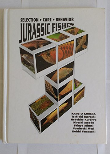 9780793800865: Jurassic Fishes: Selection - Care - Behavior