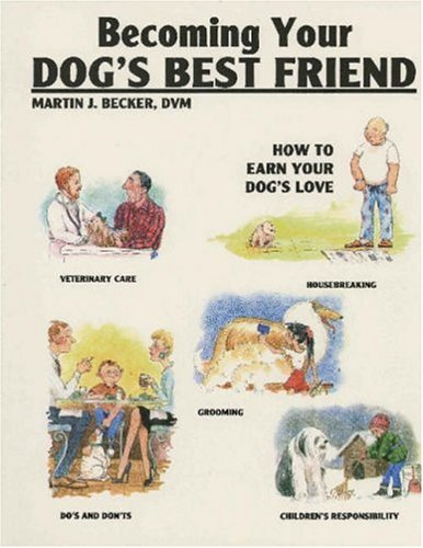9780793800872: Becoming Your Dog's Best Friend: How to Earn Your Dog's Love