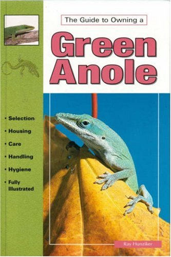 9780793802548: The Guide to Owning a Green Anole
