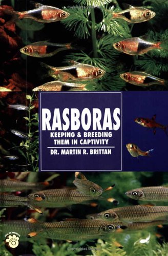 9780793803750: Rasboras: Keeping and Breeding Them in Capitivity (Guide to Owning)