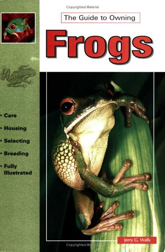 9780793803811: The Guide to Owning Frogs