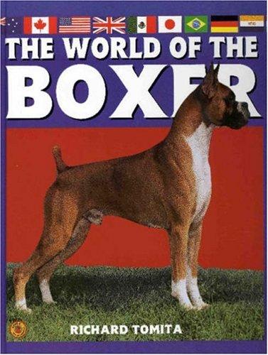 World of the Boxer: Akc Rank 13: Richard Tomita